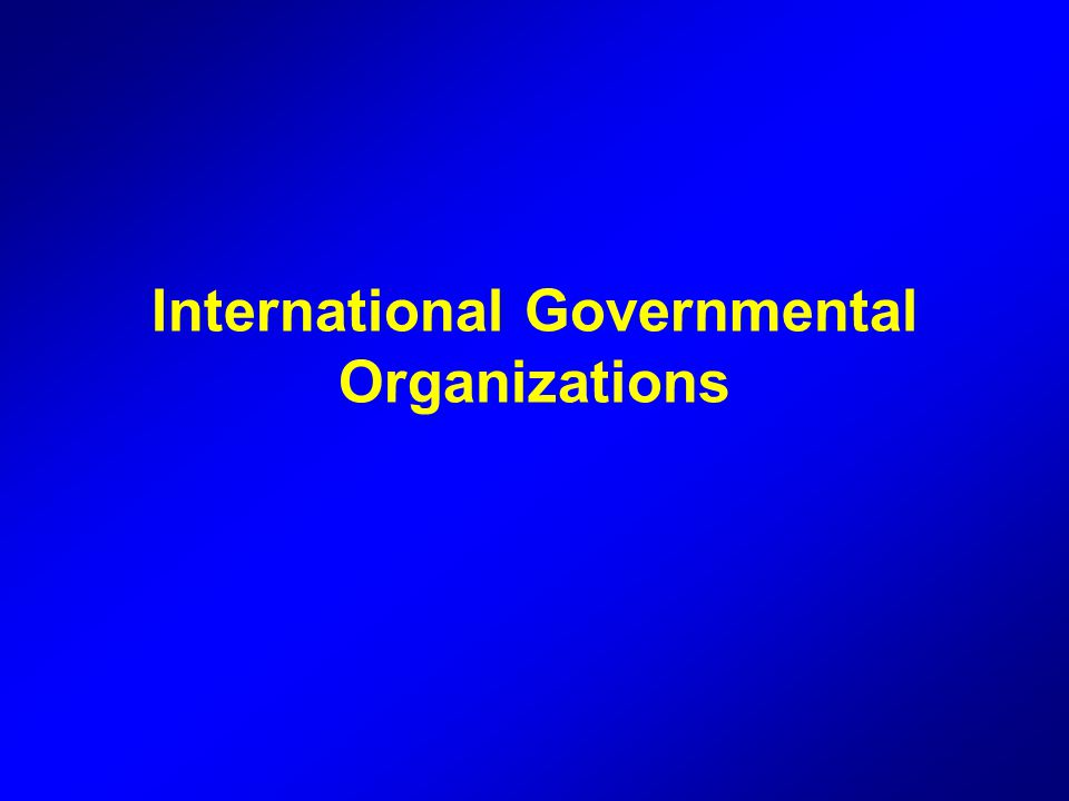 International Governmental Organizations