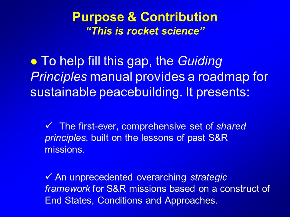 Purpose & Contribution This is rocket science