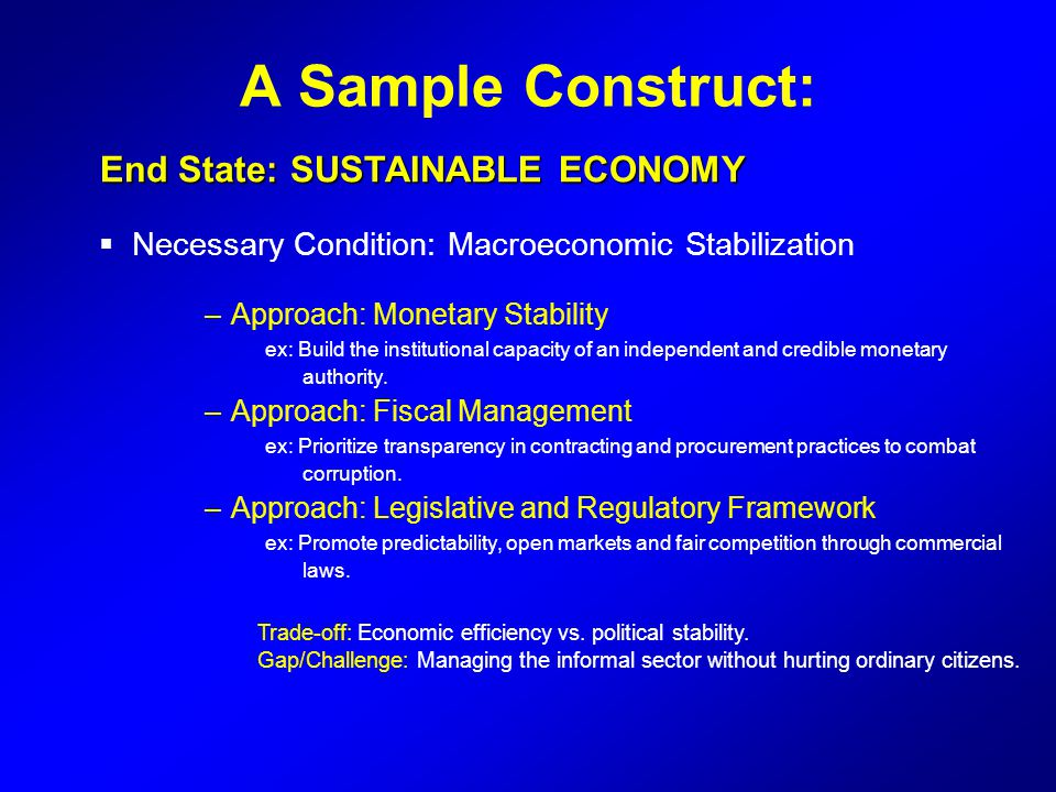 A Sample Construct: End State: SUSTAINABLE ECONOMY