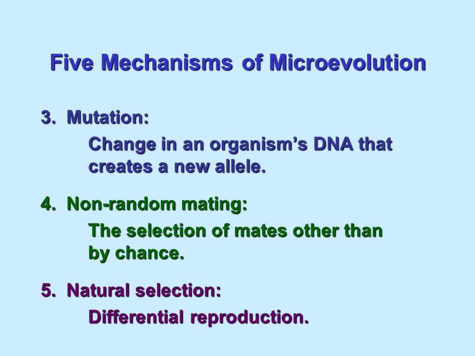 Five Mechanisms of Microevolution