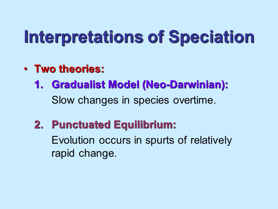 Interpretations of Speciation