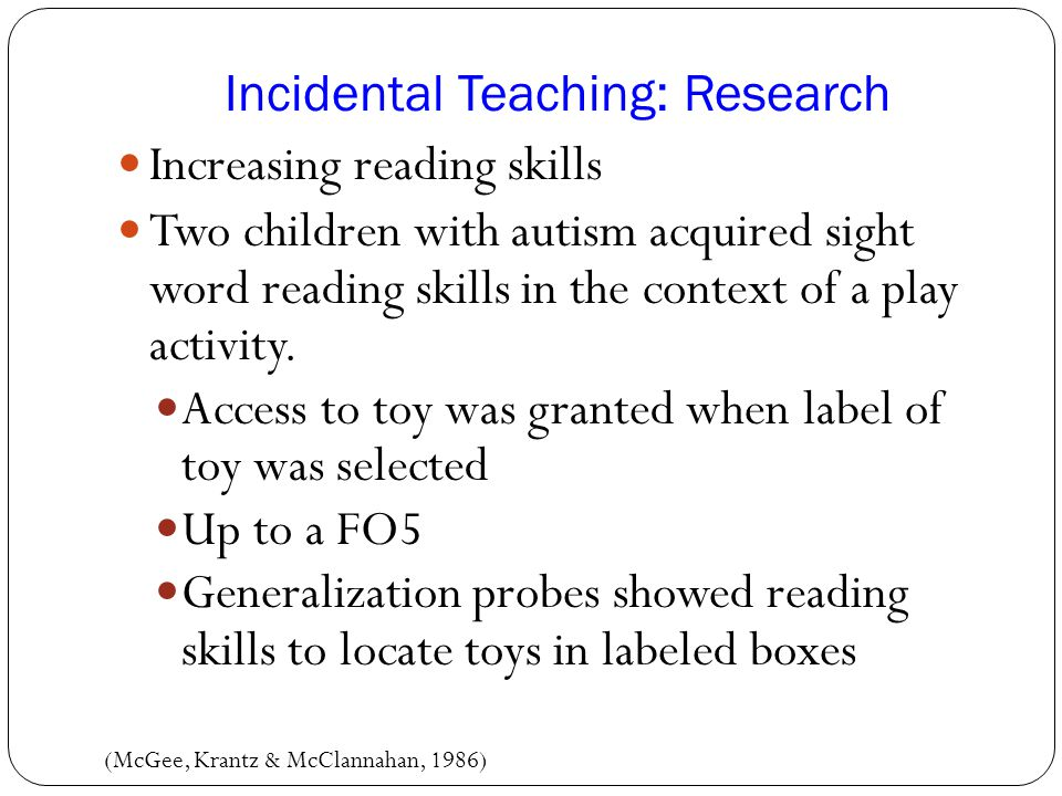 Incidental Teaching: Research