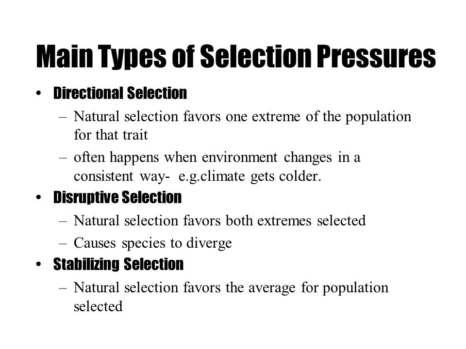 Main Types of Selection Pressures