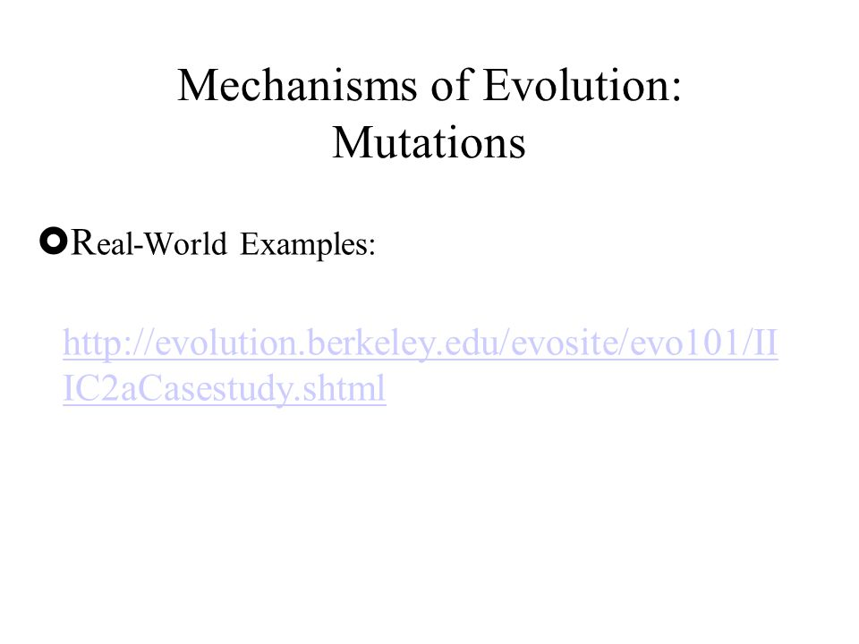 Mechanisms of Evolution: Mutations
