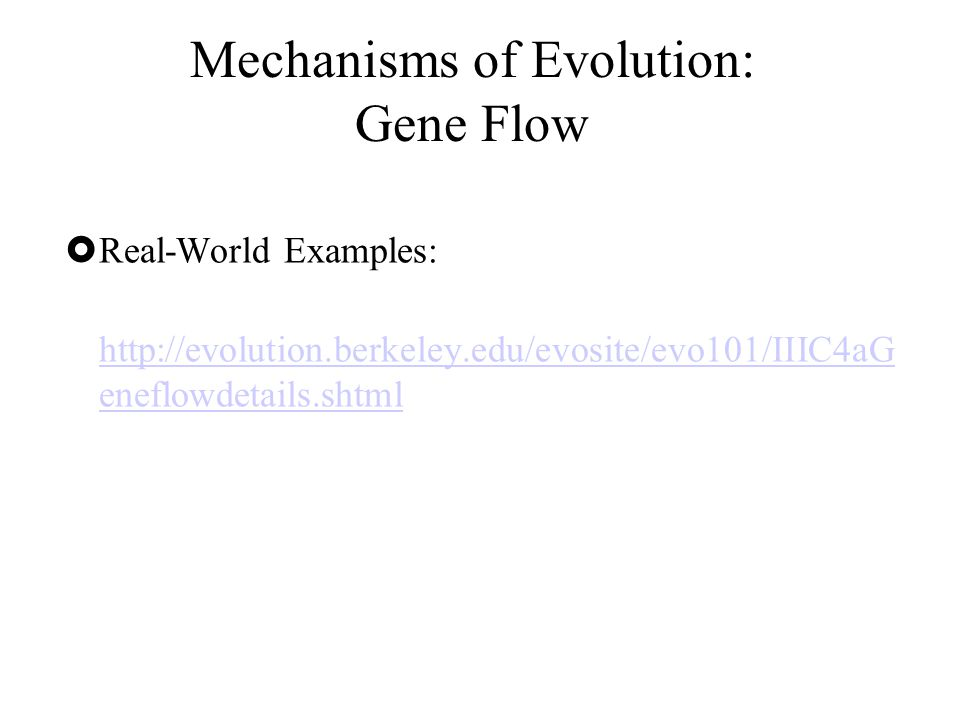 Mechanisms of Evolution: Gene Flow