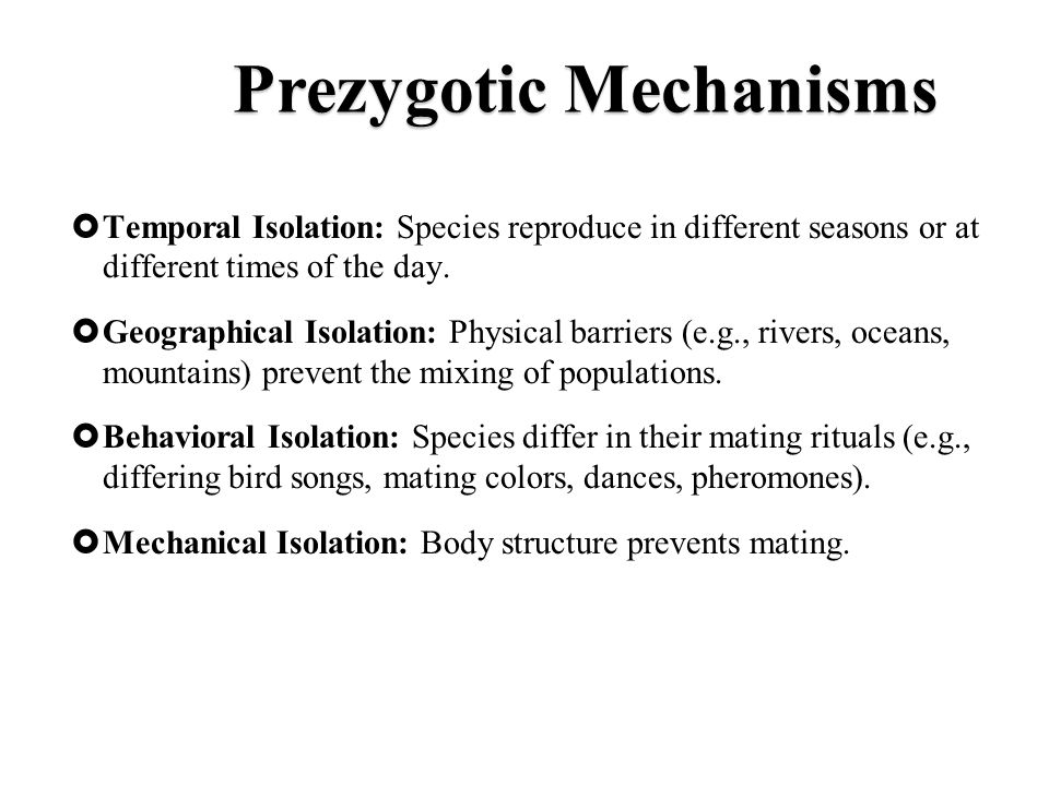 Prezygotic Mechanisms