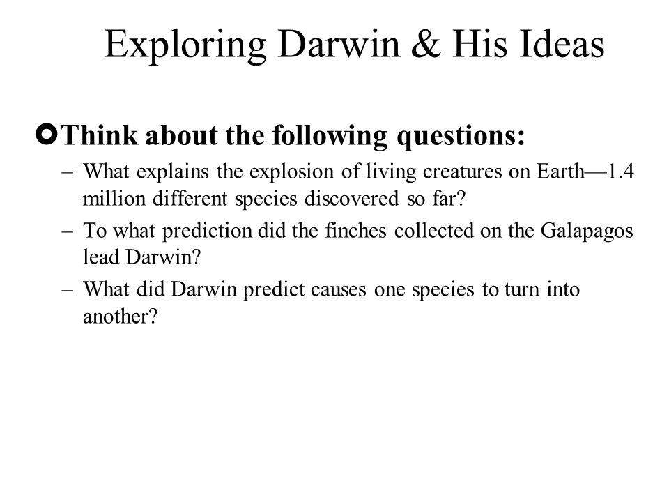 Exploring Darwin & His Ideas