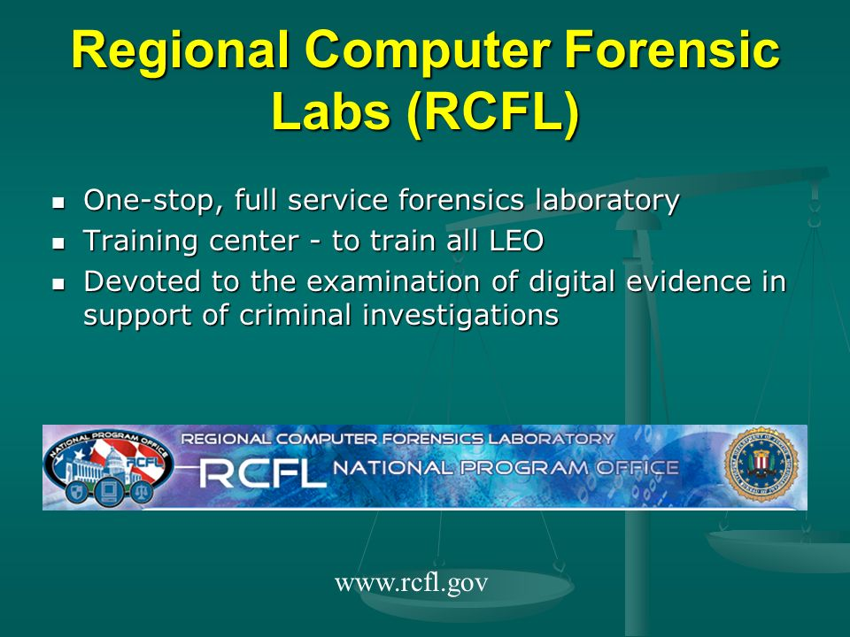 Regional Computer Forensic Labs (RCFL)