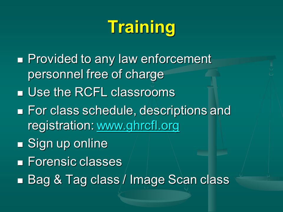 Training Provided to any law enforcement personnel free of charge
