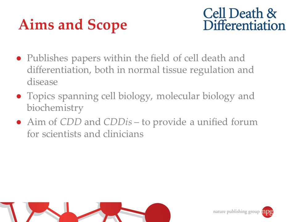 Aims and Scope Publishes papers within the field of cell death and differentiation, both in normal tissue regulation and disease.