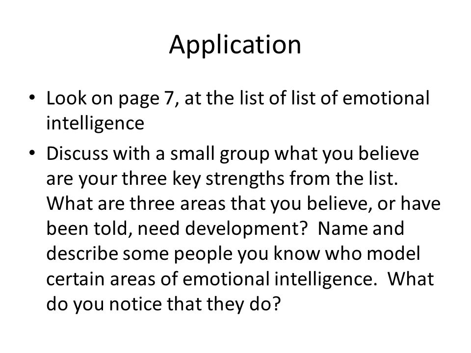 Application Look on page 7, at the list of list of emotional intelligence.