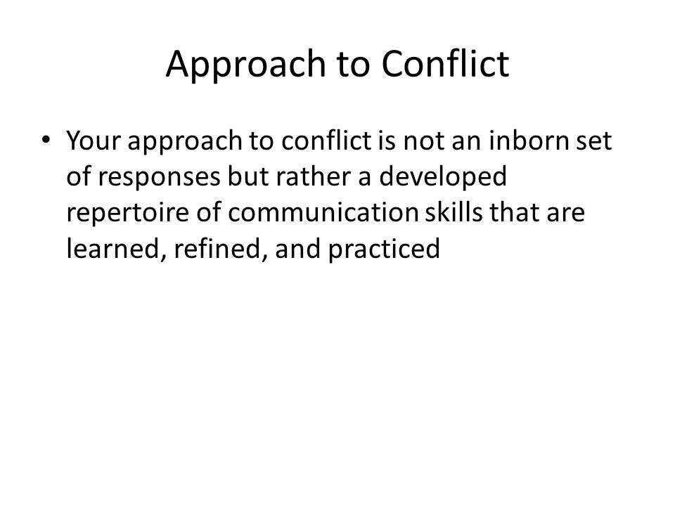 Approach to Conflict