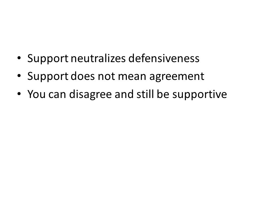 Support neutralizes defensiveness