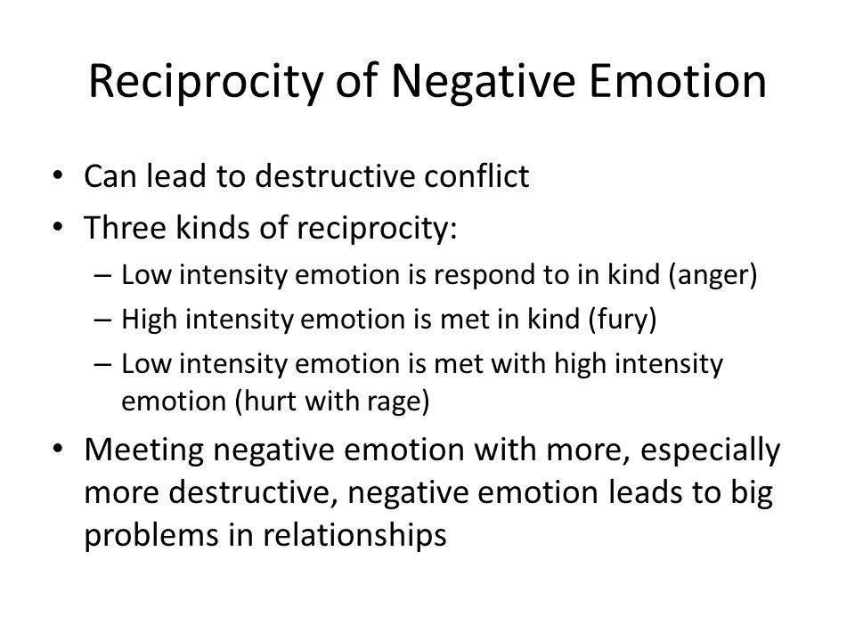 Reciprocity of Negative Emotion