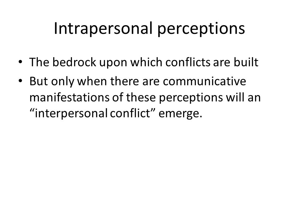 Intrapersonal perceptions