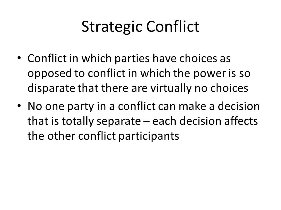 Strategic Conflict