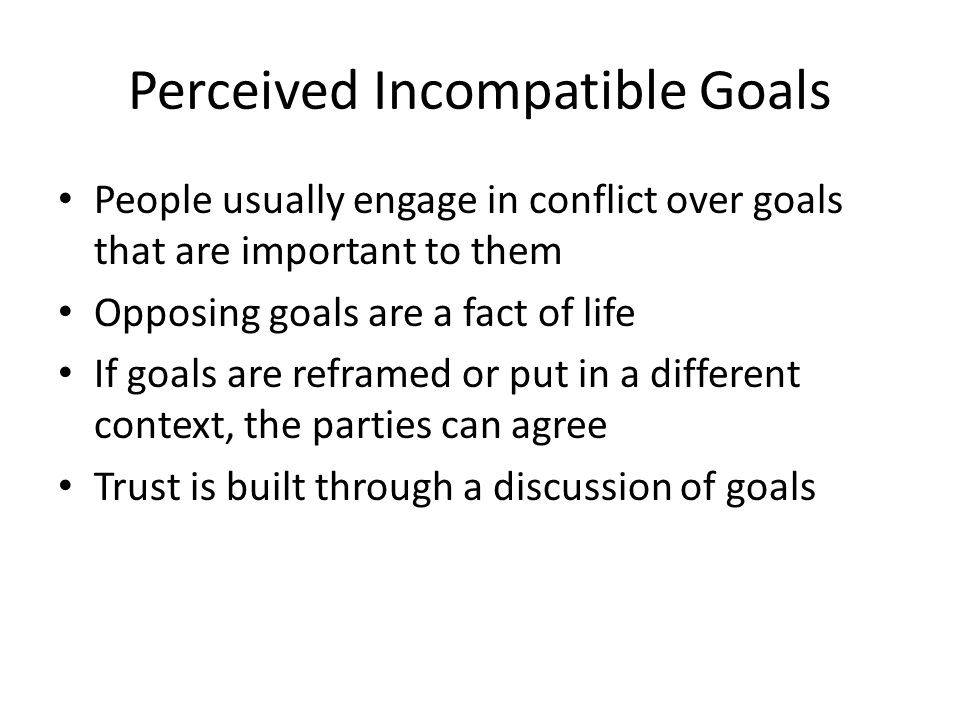 Perceived Incompatible Goals