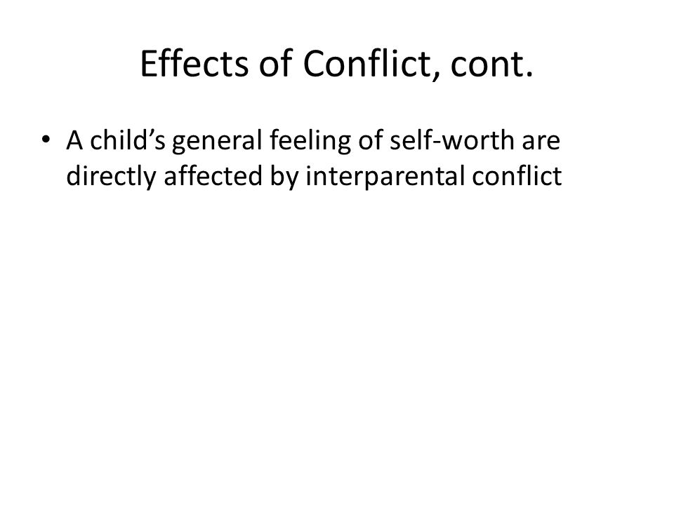 Effects of Conflict, cont.