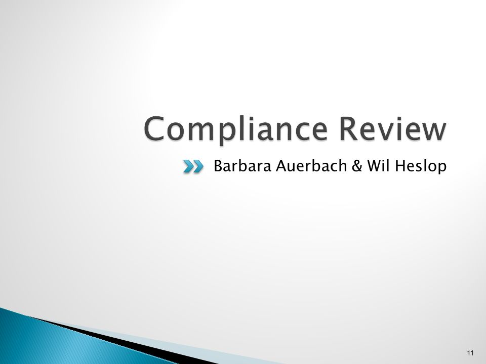 Compliance Review Barbara Auerbach & Wil Heslop