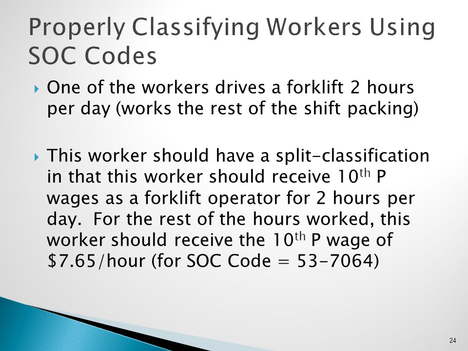 Properly Classifying Workers Using SOC Codes