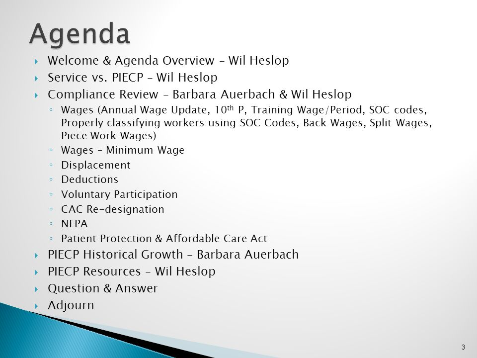 Agenda Welcome & Agenda Overview – Wil Heslop