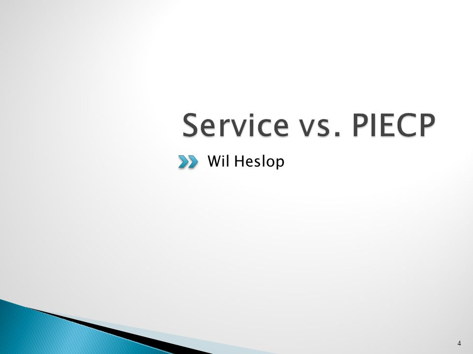 Service vs. PIECP Wil Heslop