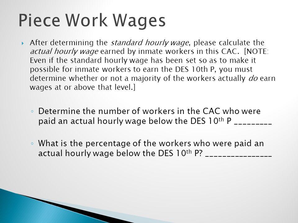 Piece Work Wages