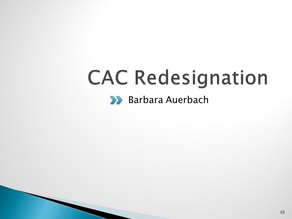 CAC Redesignation Barbara Auerbach