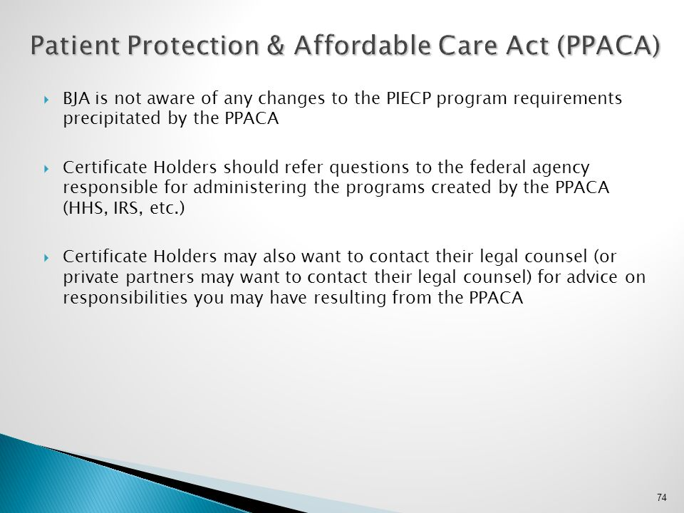 Patient Protection & Affordable Care Act (PPACA)
