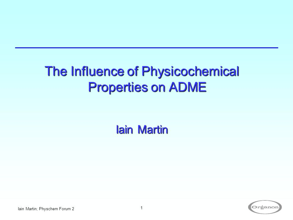 The Influence of Physicochemical Properties on ADME