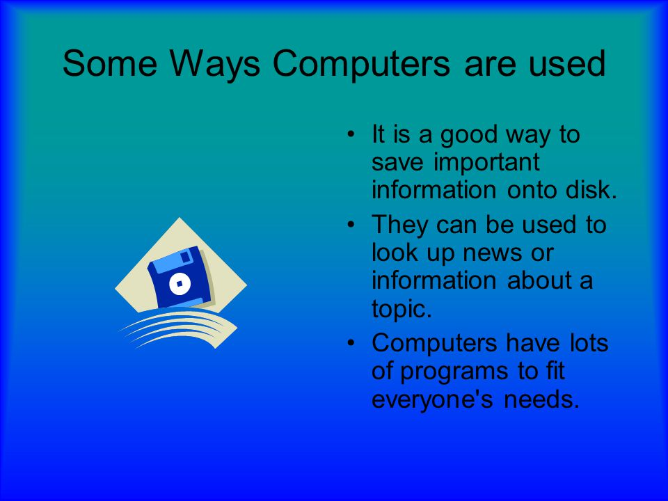 Some Ways Computers are used