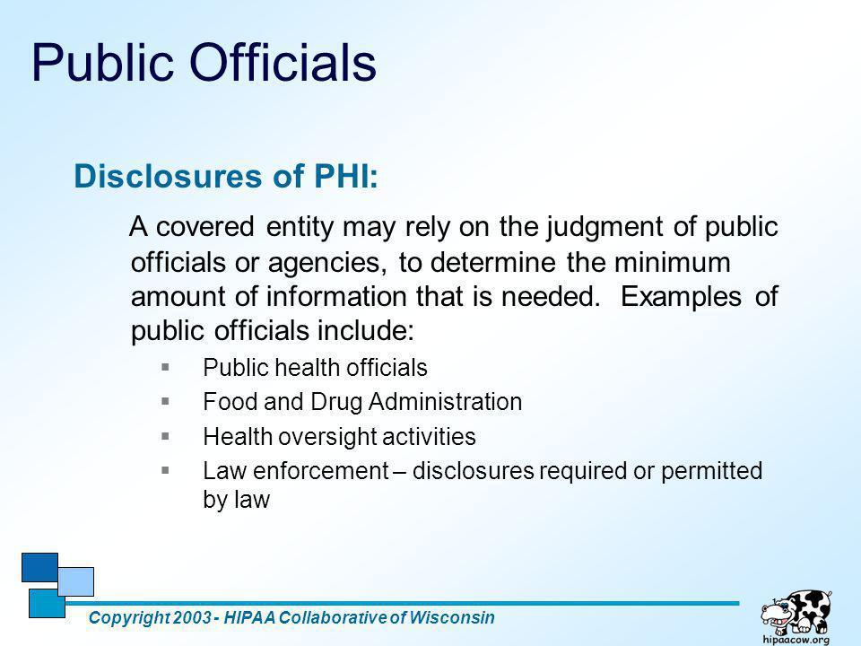Public Officials Disclosures of PHI: