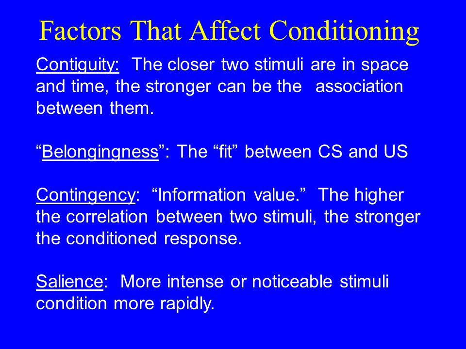 Factors That Affect Conditioning