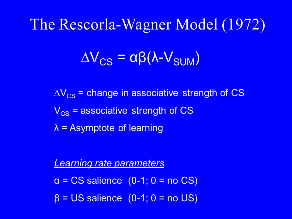The Rescorla-Wagner Model (1972)