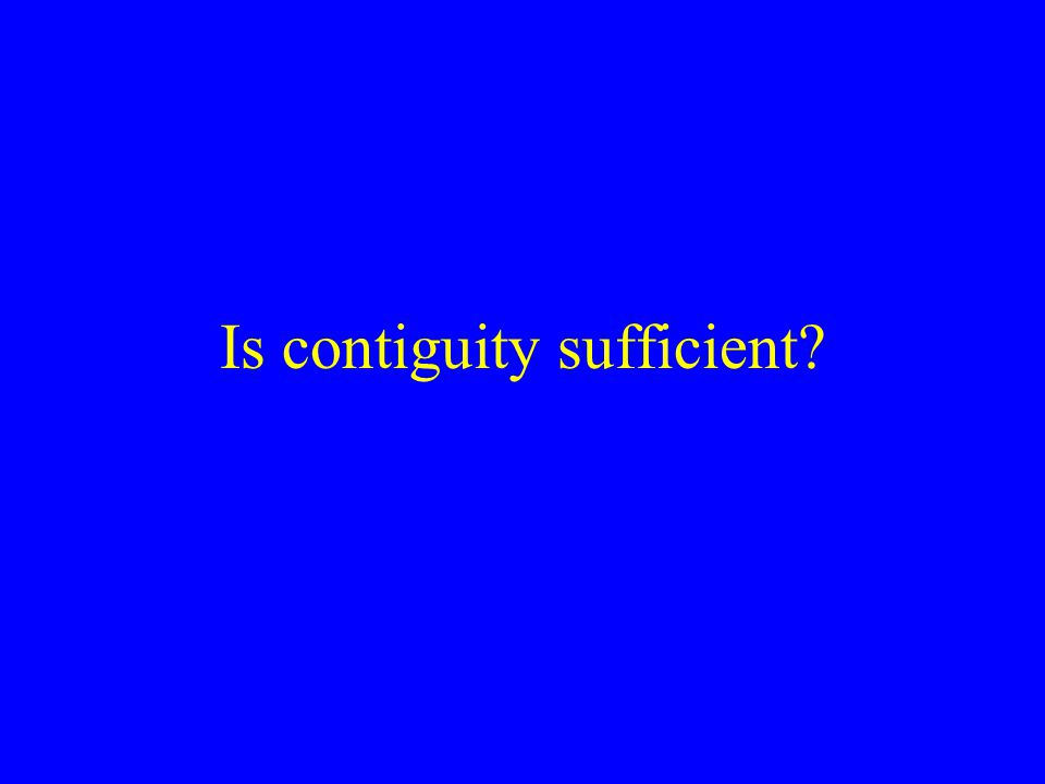 Is contiguity sufficient
