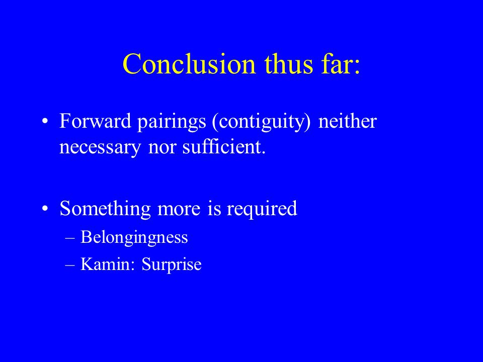 Conclusion thus far: Forward pairings (contiguity) neither necessary nor sufficient. Something more is required.