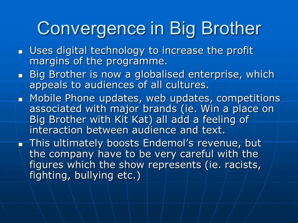 Convergence in Big Brother