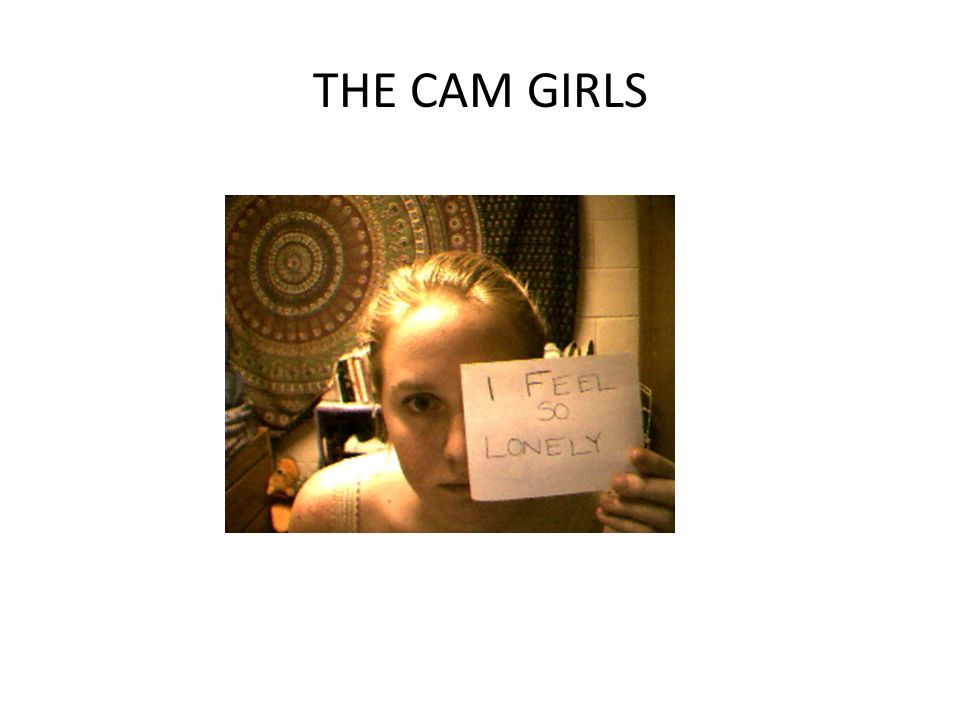 THE CAM GIRLS The success of the cam girls on the internet in the late 1990s proved that voyeurism was already a popular form of entertainment.