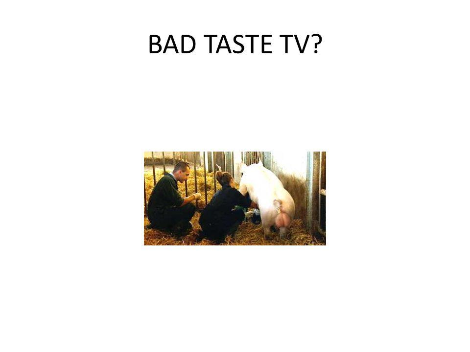 BAD TASTE TV