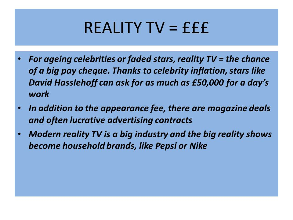 REALITY TV = £££