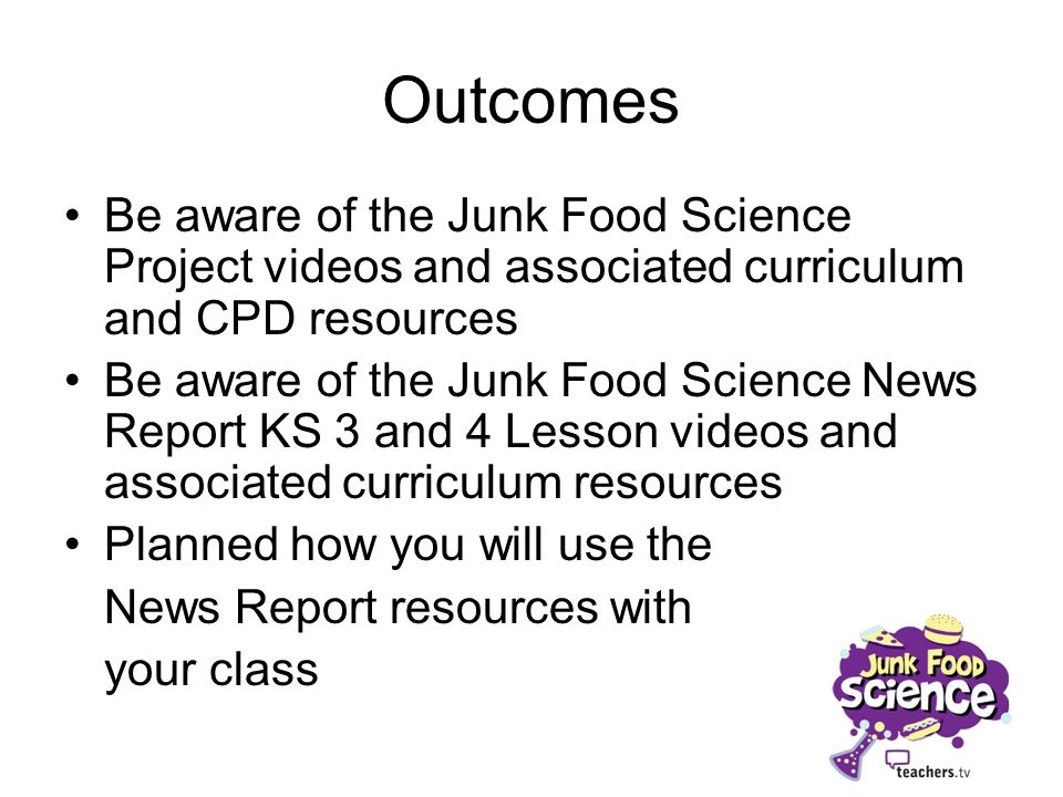 Junk Food Science News Report Ks3/4 Lesson - Ppt Download