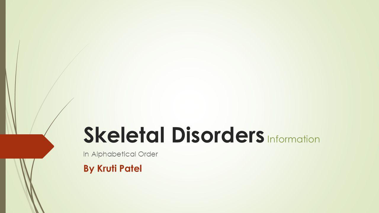 Skeletal Disorders Information