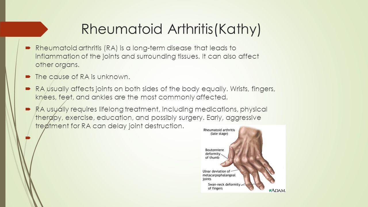 Rheumatoid Arthritis(Kathy)
