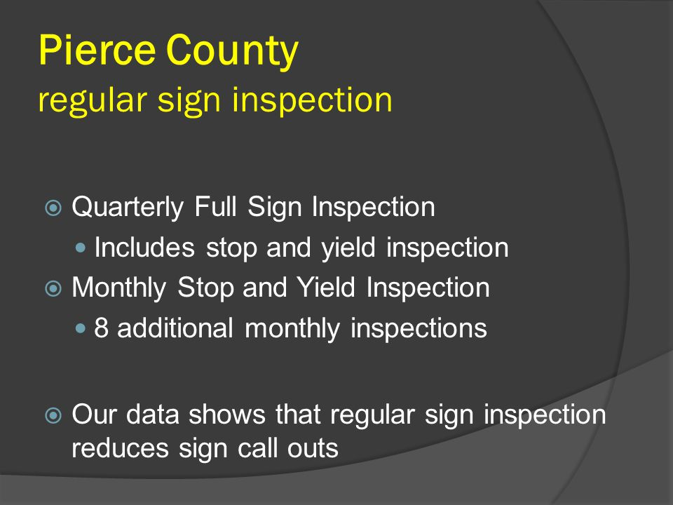 Pierce County regular sign inspection
