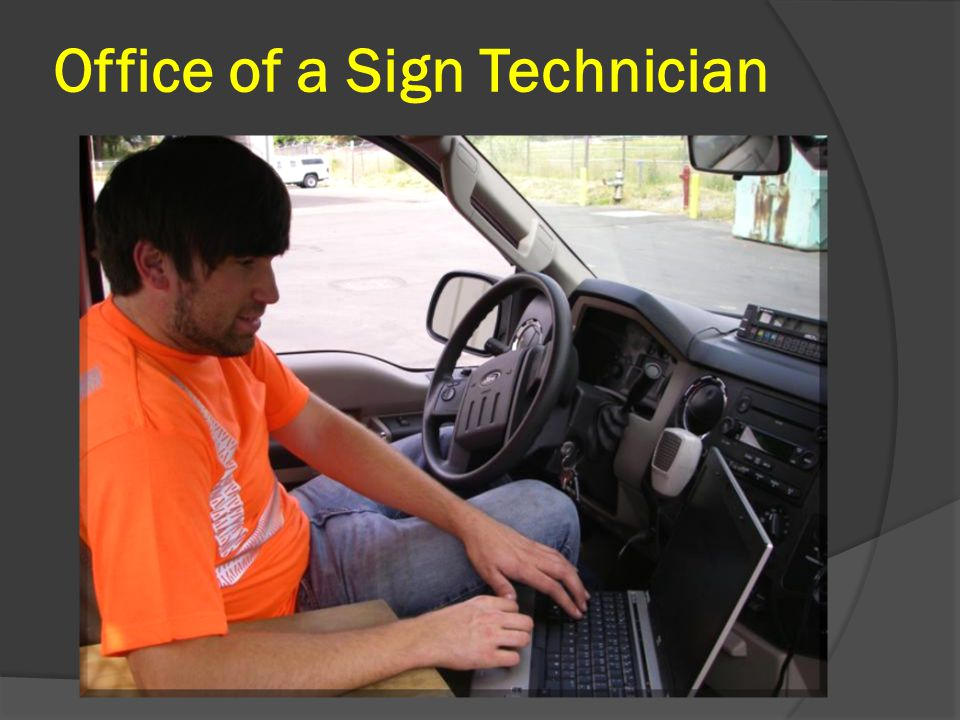 Office of a Sign Technician