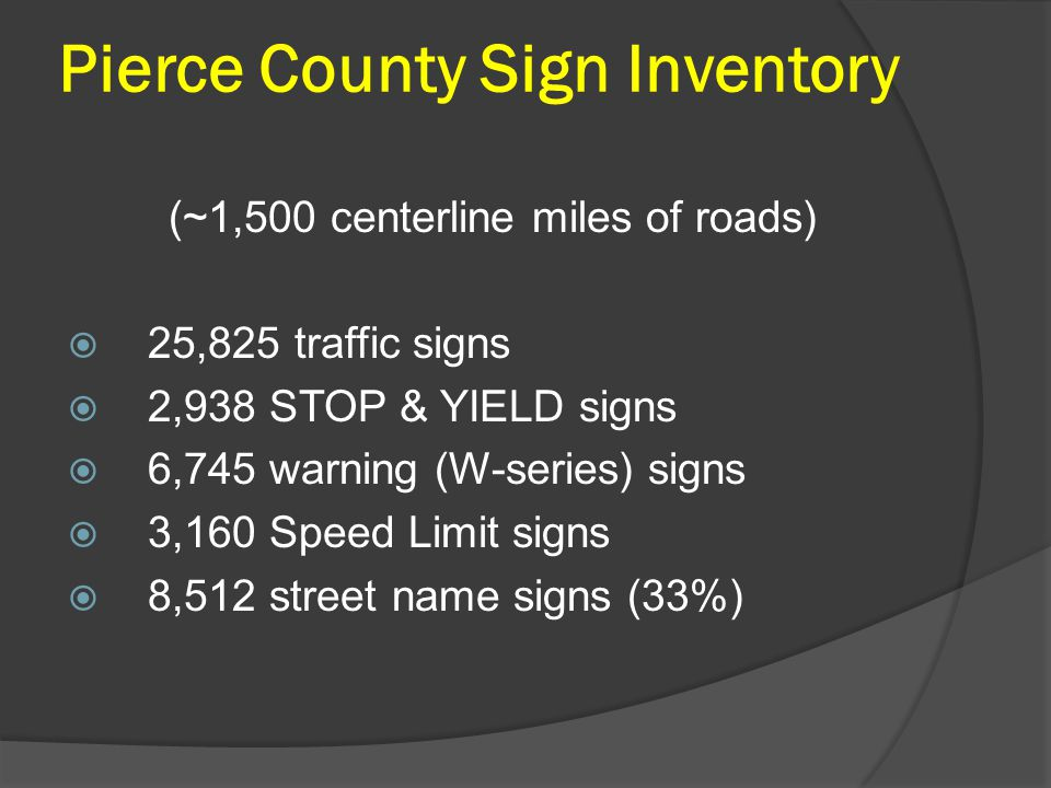 Pierce County Sign Inventory