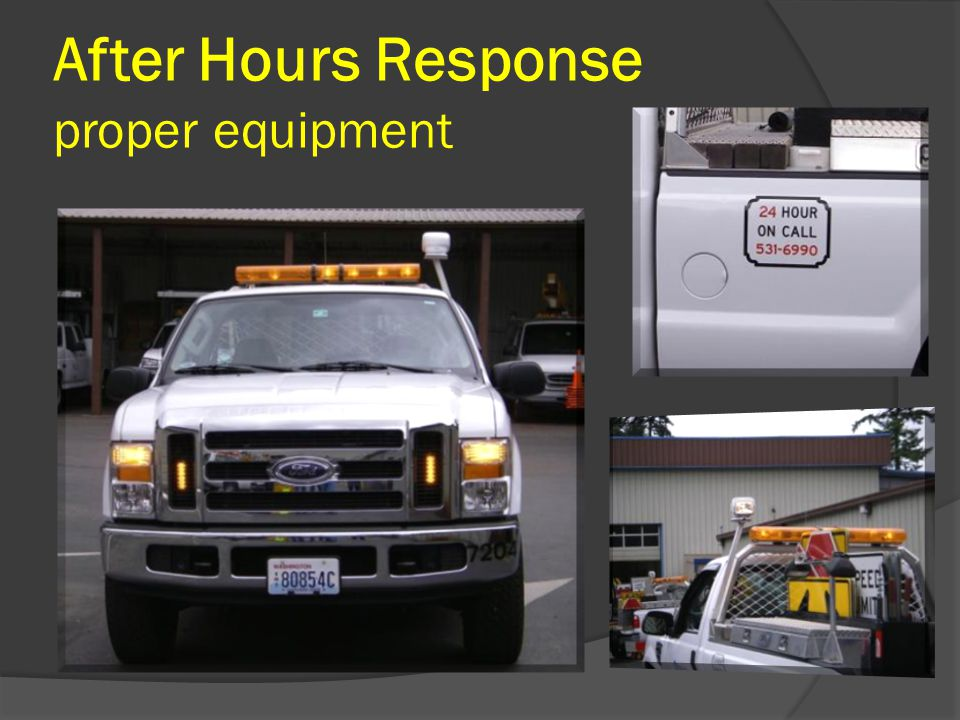 After Hours Response proper equipment