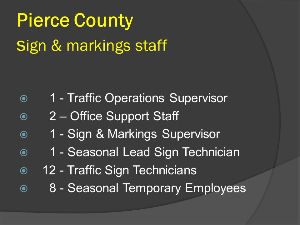 Pierce County sign & markings staff