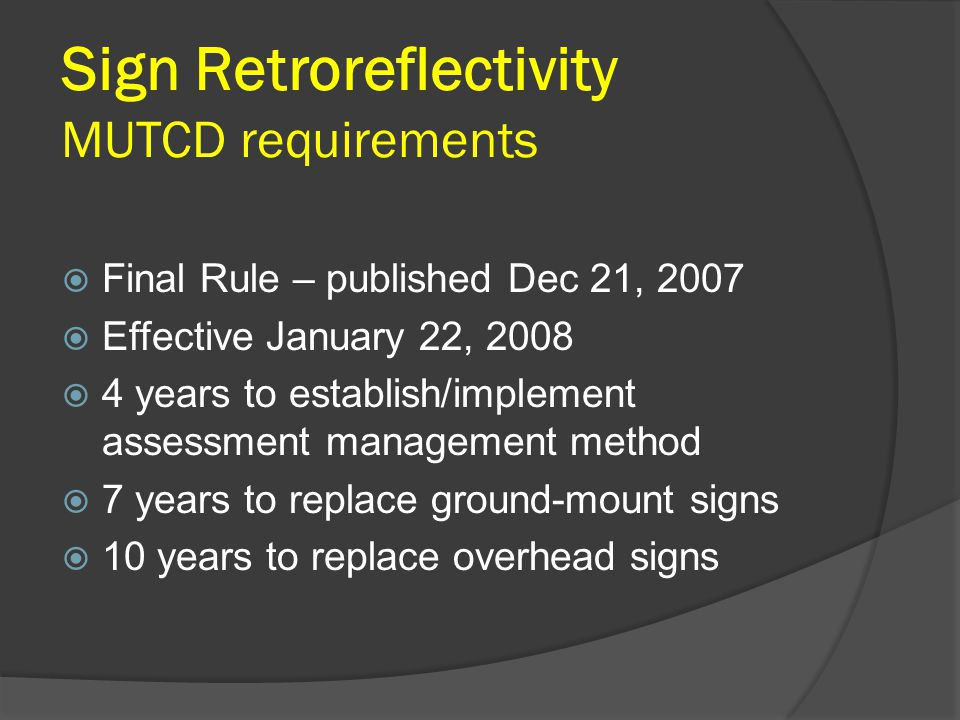 Sign Retroreflectivity MUTCD requirements