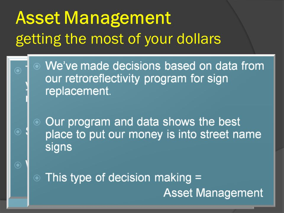 Asset Management getting the most of your dollars